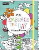 Embrace the Day Coloring - 2017 Monthly Planner Calendars