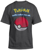Pokemon-  Catch Em Ball T-shirts