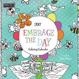 Embrace The Day Coloring - 2017 Calendar Calendars