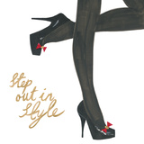 Hot Heels - Step out in Style Poster di Juliette McGill