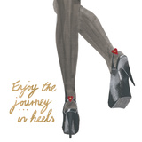 Hot Heels - Enjoy the Journey… Art by Juliette McGill