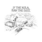 If the NRA ran the D.O.T. - New Yorker Cartoon Premium Giclee Print by David Borchart