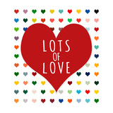 Lots of Love Print by Shelley Lake