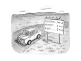 "A driving car passing a sign that says ""DISCUSSION..... 1/4 mile, ARGUMENT... - New Yorker Cartoon Premium Giclee Print by Roz Chast"