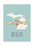 Michigan State Map, Home Sweet Home Prints by Lila Fe