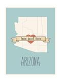 Arizona State Map, Home Sweet Home Prints by Lila Fe