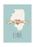 Illinois State Map, Home Sweet Home Prints by Lila Fe
