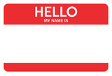 Hello My Name Is...(Red) Poster