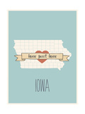 Iowa State Map, Home Sweet Home Prints by Lila Fe