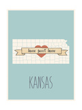 Kansas State Map, Home Sweet Home Posters by Lila Fe