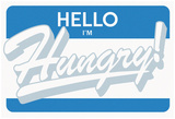 Hello Im Hungry (Grey on Blue) Poster