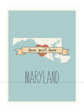 Maryland State Map, Home Sweet Home Art by Lila Fe