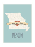 Missouri State Map, Home Sweet Home Print by Lila Fe