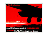 Make Your Money Provide the Driving Power - Put it into the Post Office Savings Bank Prints by Austin Cooper