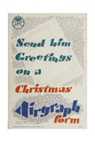 Send Him Greetings on a Christmas Airgraph Form Prints by Austin Cooper
