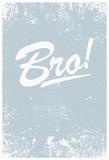 Bro! Photo