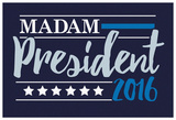 Madam President 2016 Navy Banner Posters