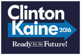 Clinton-Kaine Ready For The Future Poster