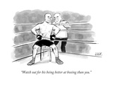 """""""Watch out for his being better at boxing than you."""" - New Yorker Cartoon Premium Giclee Print by Jason Adam Katzenstein"""