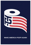 Help Make America Poop Again (Navy) Posters