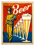 BEER FillerUp Posters by  Anderson Design Group