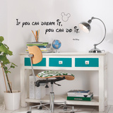 Walt Disney Quote - You Can Do It Autocollant mural