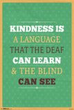 Kindness Is Posters