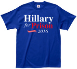 Hillary for Prison 2016 T-shirts