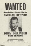 John Dillinger- Wanted Poster Poster