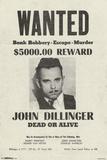 John Dillinger- Wanted Poster Poster