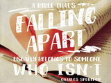 Falling Apart Bible Prints by Lisa Hill Saghini