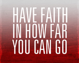 Have Faith Prints by Sd Graphics Studio
