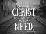 Need Christ Posters by Gail Peck