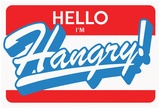 Hello, I'm HANGRY! Blue Label Prints