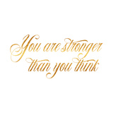 Stronger than You Think Quote Gold Faux Foil Quotes Prints by  silverspiralarts