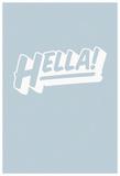 Hella! Pop (Grey Vert) Posters