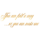 Find A Way Make One Quote Gold Faux Foil Quotes Print by  silverspiralarts