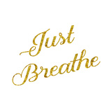 Just Breathe Gold Faux Foil Glitter Metallic Quote Isolated on W Prints by  silverspiralarts