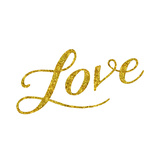 Love Gold Faux Foil Glitter Metallic Quote Isolated on White Bac Poster by  silverspiralarts