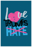 Love Trumps Hate (Dark Green) Posters