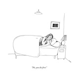 """No, you die first."" - New Yorker Cartoon Premium Giclee Print by Liana Finck"