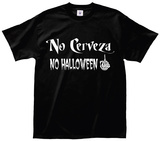 No Cerveza No Halloween T-Shirt
