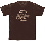 Will Sell Husband for Chocolate T-Shirt
