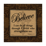 Believe Prints by Todd Williams