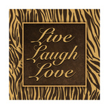 Live, Laugh, Love II Prints by Todd Williams