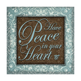 Have Peace Prints by Todd Williams
