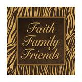 Faith, Family, Friends II Posters by Todd Williams