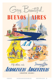 Gay and Beautiful - Buenos Aires, Argentina - Argentine Airlines Pósters por Adolph Treidler