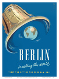 Berlin Germany - Is Calling the World - Visit the City of the World Freedom Bell Art by  Graaff
