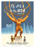 Fly PAA to the USA - New York by Clipper - Pan American Airways Posters by  Pacifica Island Art
